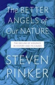 """""""The better angels of our nature - the decline of violence in history and its causes"""" av Steven Pinker"""