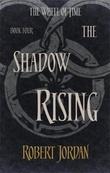 """""""The shadow rising - wheel of time 4"""" av Robert Jordan"""