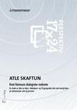 """""""Knut Hamsuns dialogiske realisme - en studie av Børn av tiden"""" av Atle Skaftun"""