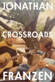 """""""Crossroads"""" av Jonathan Franzen"""