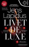 """""""Livet deluxe"""" av Jens Lapidus"""