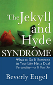 """The Jekyll and Hyde Syndrome - What to Do If Someone in Your Life Has a Dual Personality - or If You Do"" av Beverly Engel"