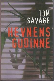 """""""Hevnens gudinne"""" av Tom Savage"""