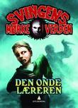 """""""Den onde læreren"""" av Arne Svingen"""