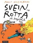 """""""Svein og rotta på dragrace"""" av Marit Nicolaysen"""