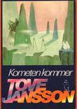 """""""Kometen kommer"""" av Tove Jansson"""