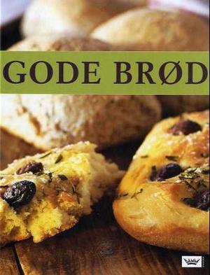 """""""Gode brød"""" av Birgitta Rasmusson"""