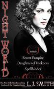 """""""Night World No. 1 - Secret Vampire; Daughters of Darkness; Spellbinder"""" av L.J. Smith"""