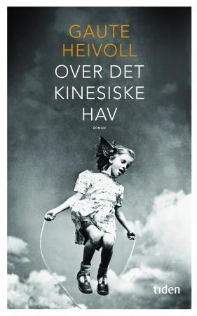 """""""Over det kinesiske hav - roman"""" av Gaute Heivoll"""