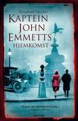 """""""Kaptein John Emmetts hjemkomst"""" av Elizabeth Speller"""