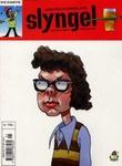 """""""Slyngel - en gang slyngel - alltid slyngel"""" av Steffen Kverneland"""