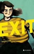 """""""Exit - noveller"""" av Arne Svingen"""