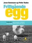 """""""Frittgående egg - enda flere, enda morsommere trykkfeil fra norske aviser"""" av Jaran Dammann"""