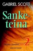 """""""Sanketeina - tekster i samling"""" av Gabriel Scott"""