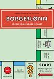 """""""Borgerlønn - ideen som endrer spillet"""" av Ingeborg Eliassen"""