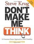 """Don't Make Me Think! - A Common Sense Approach to Web Usability"" av Steve Krug"