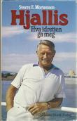 """""""Hjallis - hva idretten ga meg"""" av Sverre E. Mortensen"""