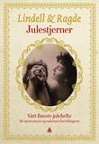 """""""Julestjerner vårt fineste julehefte"""" av Unni Lindell"""