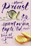 """""""På sporet av den tapte tid bind 1"""" av Marcel Proust"""