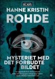 """""""Mysteriet med det forbudte bildet"""" av Hanne Kristin Rohde"""