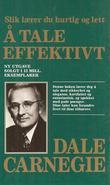 """""""Å tale effektivt slik lærer du hurtig og lett"""" av Dale Carnegie"""