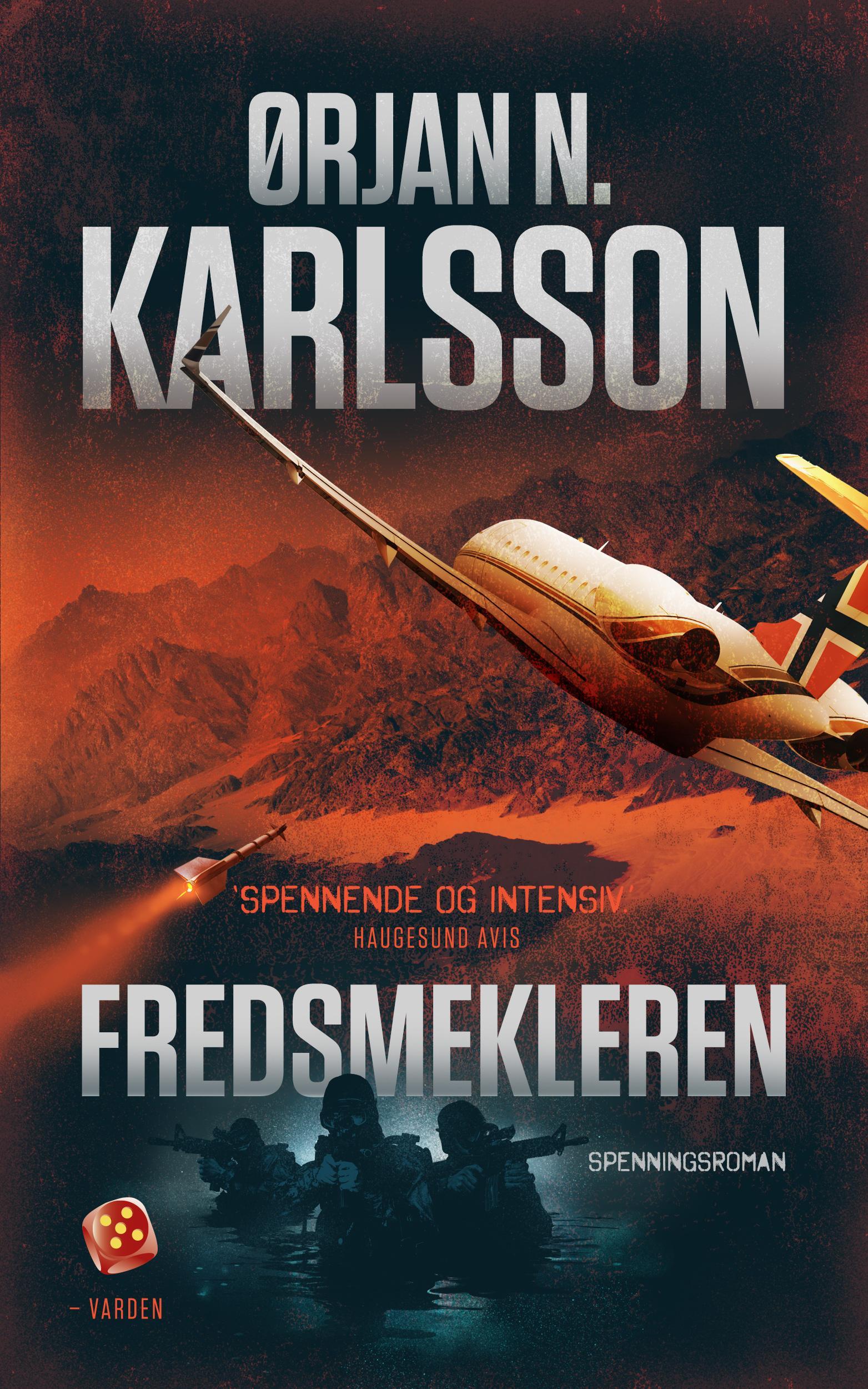 """""""Fredsmekleren - spenningsroman"""" av Ørjan N. Karlsson"""