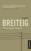 """""""Folk har begynt å banke på - noveller"""" av Bjarte Breiteig"""