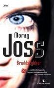 """""""Bruddstykker"""" av Morag Joss"""