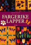 """""""Fargerike lapper"""" av Kristin Pollen"""
