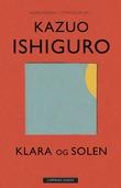 """Klara og solen"" av Kazuo Ishiguro"