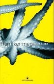 """""""Han liker meg - roman"""" av Marita Liabø"""