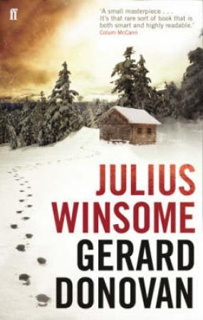 """""""Julius Winsome"""" av Gerard Donovan"""