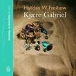 """""""Kjære Gabriel"""" av Halfdan W. Freihow"""