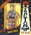 """""""TractionMan er her"""" av Mini Grey"""