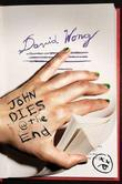 """John Dies at the End"" av David Wong"