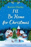 """""""I'll Be Home for Christmas"""" av Karen Clarke"""