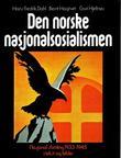 """""""Den norske nasjonalsosialismen - Nasjonal Samling 1933-1945 i tekst og bilder"""" av Hans Fredrik Dahl"""