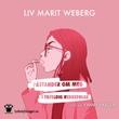"""""""Påstander om meg i tilfeldig rekkefølge"""" av Liv Marit Weberg"""