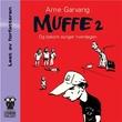 """""""Muffe 2 - og bakom synger hverdagen"""" av Arne Garvang"""