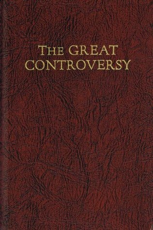 """""""The Great Controversy - The Conflict Between Good and Evil"""" av Ellen G. White"""