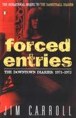 """Forced Entries The Downtown Diaries"" av Jim Carroll"