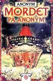 """""""Mordet på Anonym"""" av Anonym"""