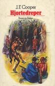 """""""Hjortedreper"""" av James Fenimore Cooper"""