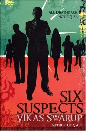 """Six Suspects"" av Vikas Swarup"