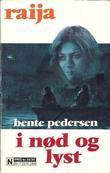 """""""I nød og lyst"""" av Bente Pedersen"""