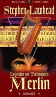 """""""Legenden om trollmannen Merlin - bok 1"""" av Stephen Lawhead"""