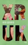 """XR UK - ungdomsroman"" av Heidi Sævareid"
