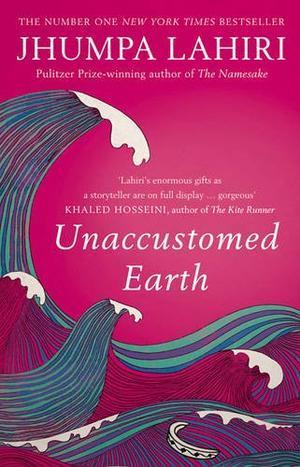 """""""Unaccustomed Earth"""" av Jhumpa Lahiri"""