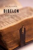 """""""Bibelen - boken som formet vår kultur"""" av Dag Kullerud"""