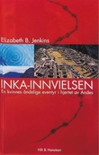 """""""Inka-innvielsen - en kvinnes åndelige eventyr i hjertet av Andes"""" av Elizabeth B. Jenkins"""